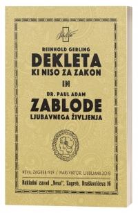 Reinhold Gerling - Dekleta, ki niso za zakon in dr. Paul Adam - Zablode ljubavnega življenja