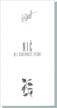 NIČ ALI SKRIVNOST PESMI - Lidija Brezavšček